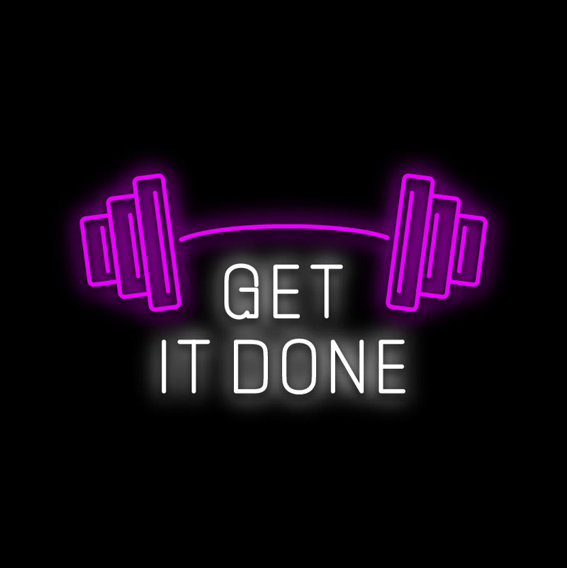 Get It Done Neon Sign