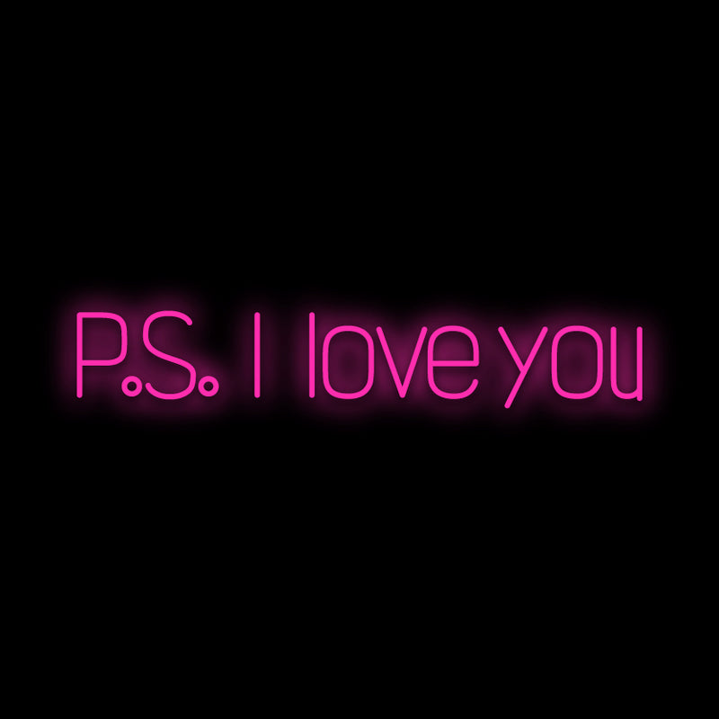 PS I Love You Neon Sign