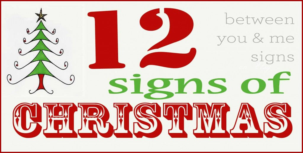 12-Days-of-Christmas-Signs-Between-You-&-Me