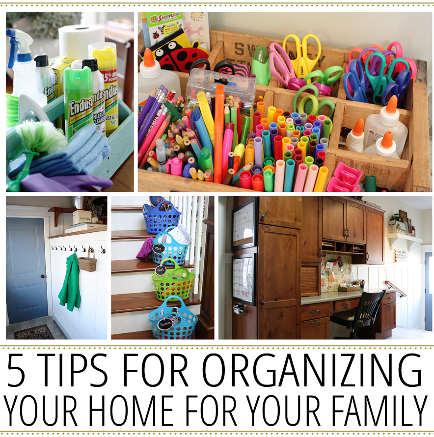 5-Tips-for-Organzing-Your-Home-for-Your-Family