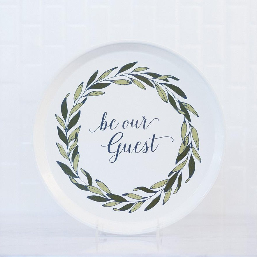 Be Our Guest Serving Tray - Round Serving Tray - Fiberglass Tray - Finding Home Farms