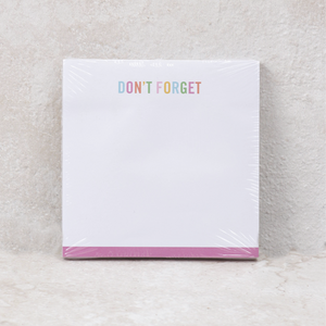 "Sticky Note Pad | ""Don't Forget"""