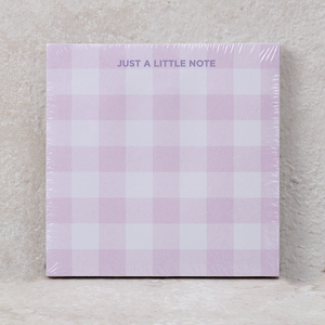"Sticky Note Pad | ""Just A Little Note"""