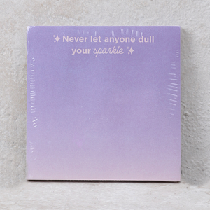 "Sticky Note Pad | ""Never Let Anyone Dull Your Sparkle"""