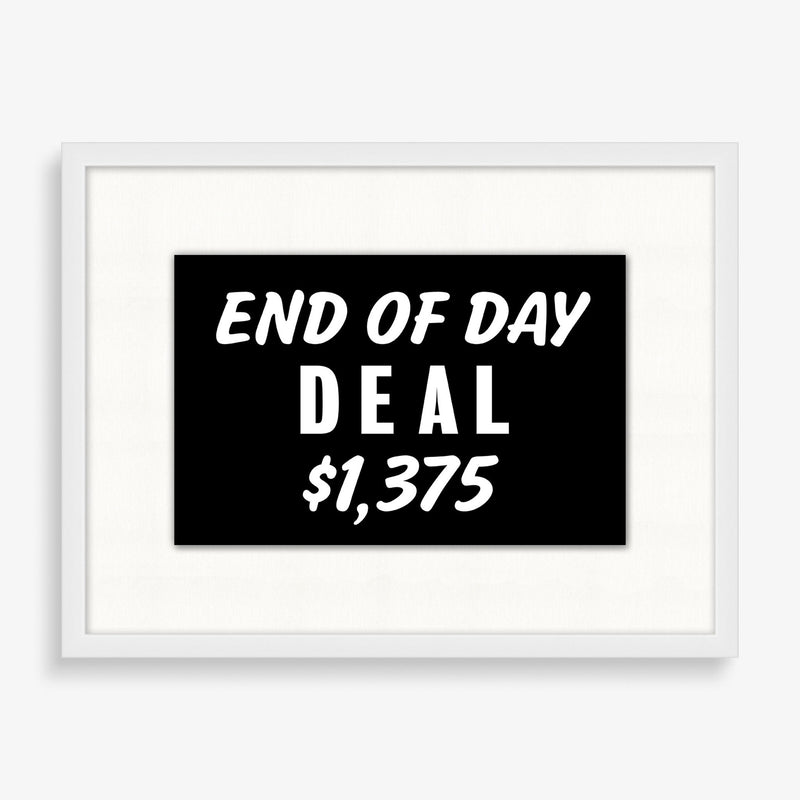 End of Day Deal