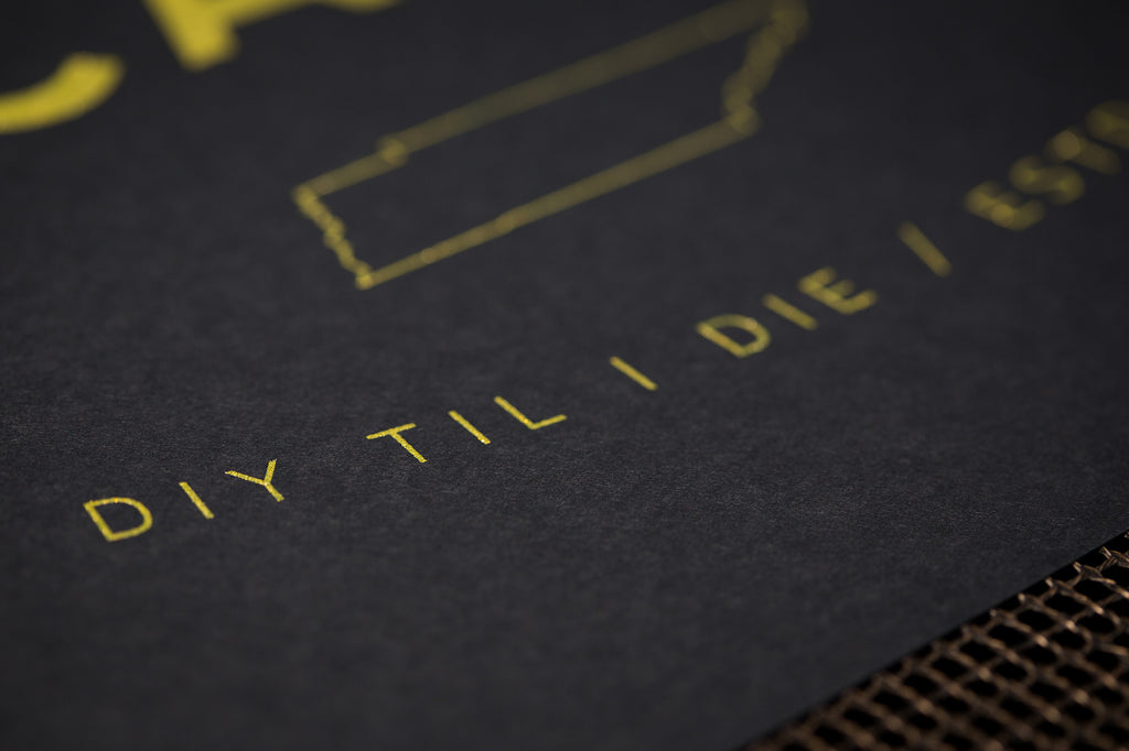 DIY Til I Die Hand Screen Printed Metallic Gold Ink Poster - Arcadian Grooming: Pomade, Beard Care, Men's Grooming Supplies