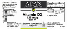 Load image into Gallery viewer, Ada's Natural Market - Liquid Vitamin D3 125mcg (5000IU) No Flavor (MCT Oil) (1oz Tincture / 30 servings) - $0.30/serving*