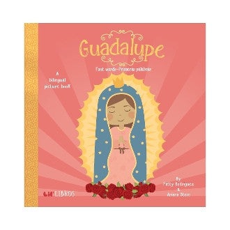 Guadalupe: First Words/Primeras Palabras - Lil Tulips