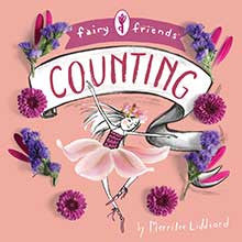 Fairy Friends: A Counting Primer - Lil Tulips