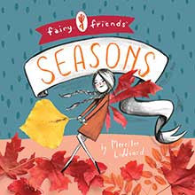 Fairy Friends: A Seasons Primer - Lil Tulips