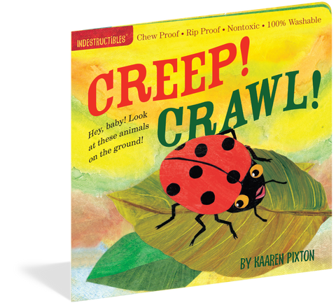 Creep! Crawl