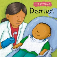 Dentist (First Time Book)