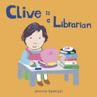 Clive is a Librarian Board Book
