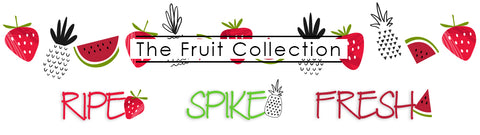 Fresh Spike Ripe Limited Edition Collection