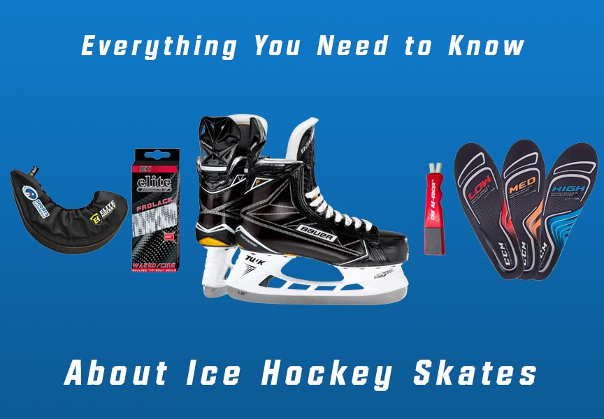 7731fa5474d Everything You Need To Know About Ice Hockey Skates- Discount Hockey