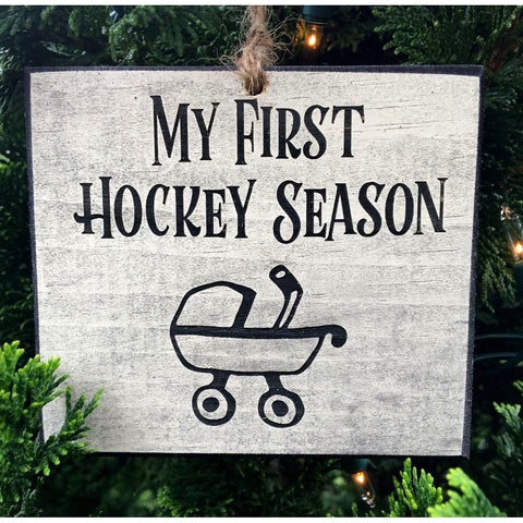 """My First Hockey Season"" Ornament"