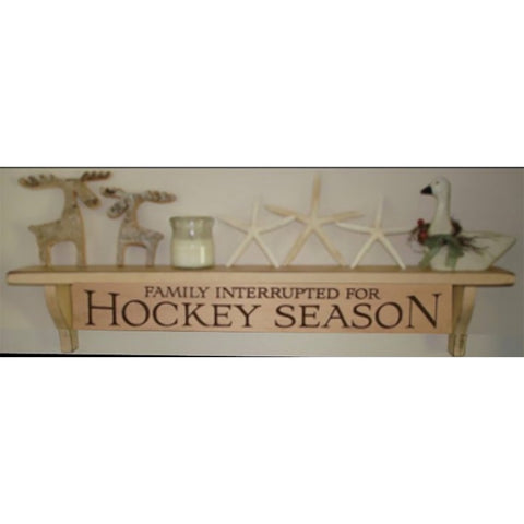 """Family Interrupted for Hockey Season"" Shelf"