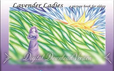 Lavender Ladies - picture book for elders