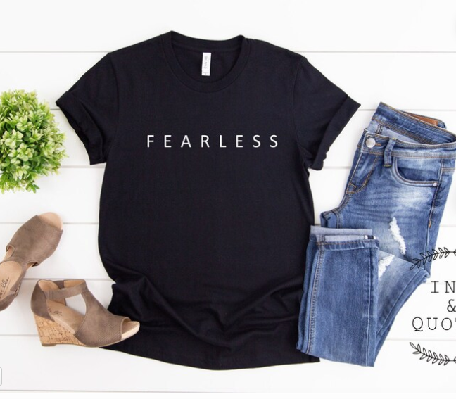 Fearless tee by InkandQuotes on Etsy