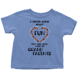 I Never Knew What Fun Felt Like Toddler T-Shirt