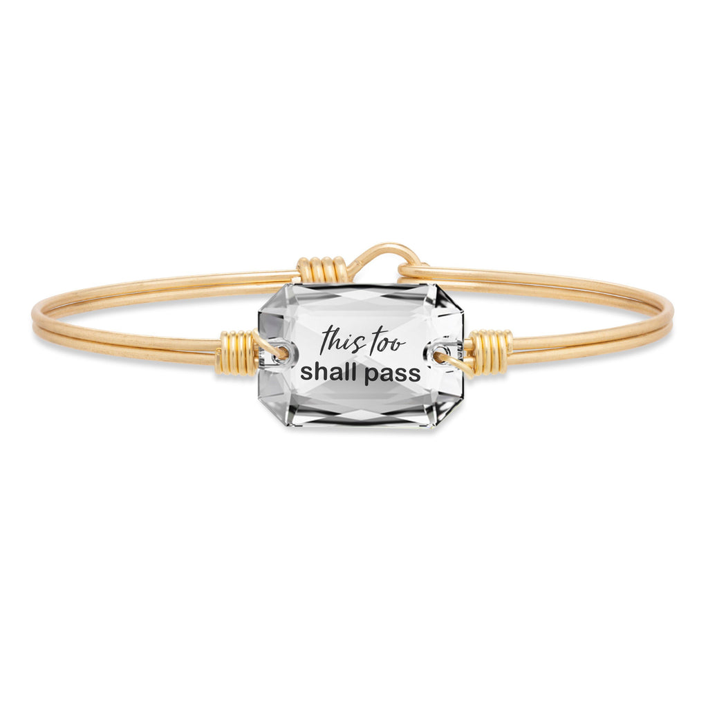 This Too Shall Pass Bangle Bracelet choose finish:Brass Tone