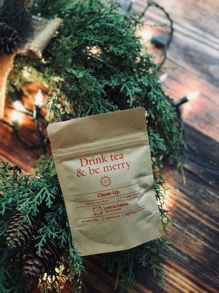 Clean Up - Drink tea & be merry