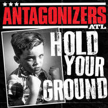 Load image into Gallery viewer, ANTAGONIZERS - Hold Your Ground 7""