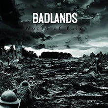 Load image into Gallery viewer, BADLANDS -  World Of Pain 7""