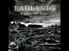 Load and play video in Gallery viewer, BADLANDS -  World Of Pain 7""