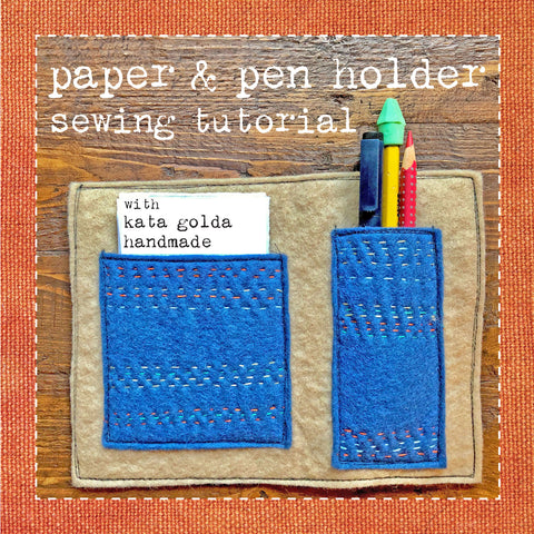 free sewing tutorial: paper & pen holder