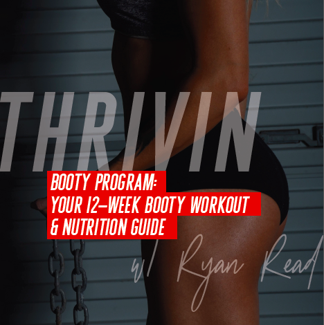 Booty Program: 12 Week Booty Workout & Nutrition Plan