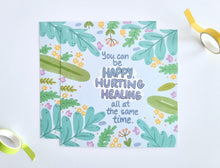 Load image into Gallery viewer, Happy Hurting Healing - Art Print