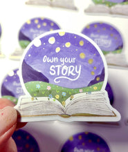 Load image into Gallery viewer, Own Your Story - Sticker