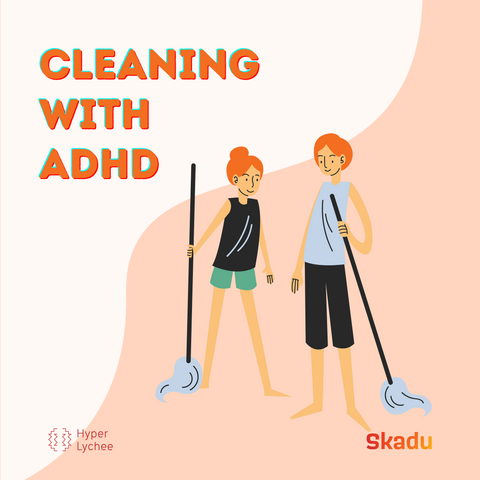 cleaning with ADHD