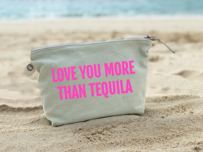Makeup Bag: Seaglass Green with Neon Pink Love you more than Tequila