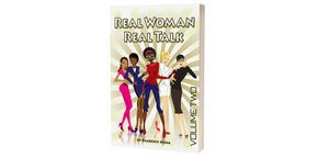 Real Woman Real Talk Vol. 2
