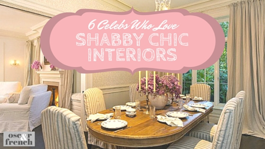6 celebs who love Shabby Chic! (number 6 is our fav)