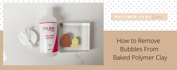 How to Remove Bubbles, Dust & Fingerprints From Baked Polymer Clay