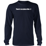 There's No Place Like Home ::1 IPV6 Long Sleeve T-Shirt