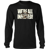 We're All Infected Zombie T-Shirt