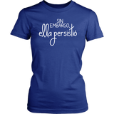 Nevertheless She Persisted Spanish T-Shirt