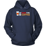 My Blood Type is Coffee Hoodie