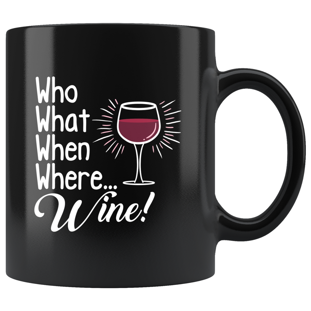 Who What When Where Wine Mug