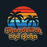 Alhamdulillah and Aloha T-Shirt