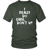 I Really Do Care T-Shirt