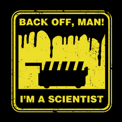 Back Off Man I'm a Scientist T-Shirt
