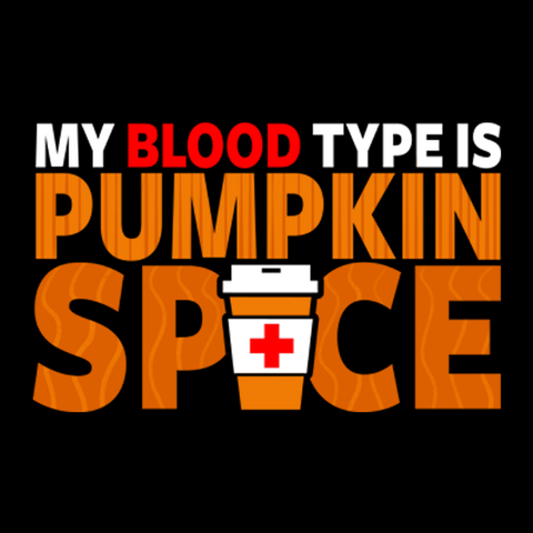 My Blood Type is Pumpkin T-Shirt