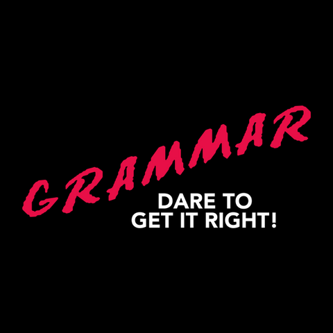 Grammar Dare T-Shirt