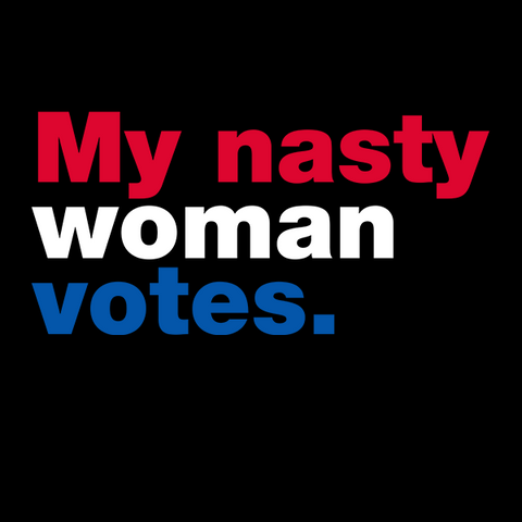 My Nasty Woman Votes T-Shirt