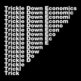 Trickle Down Economics T-Shirt